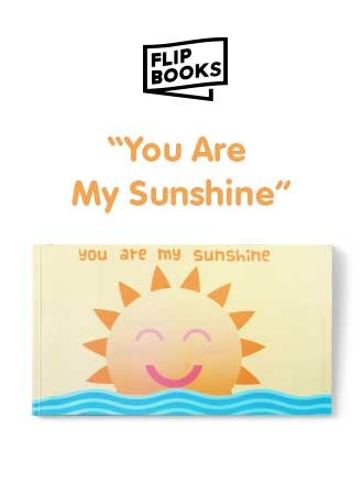 You are my Sunshine - Flipbook