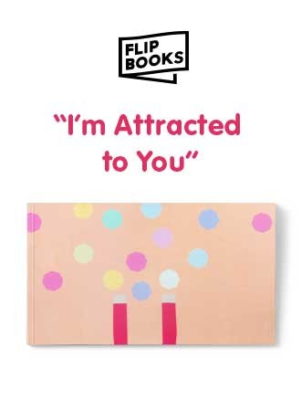 I am attracted to U - Flipbook